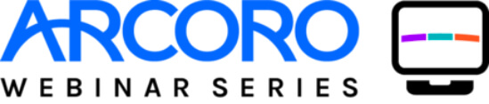 Arcoro Webinar Series